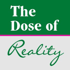 The Dose of Reality